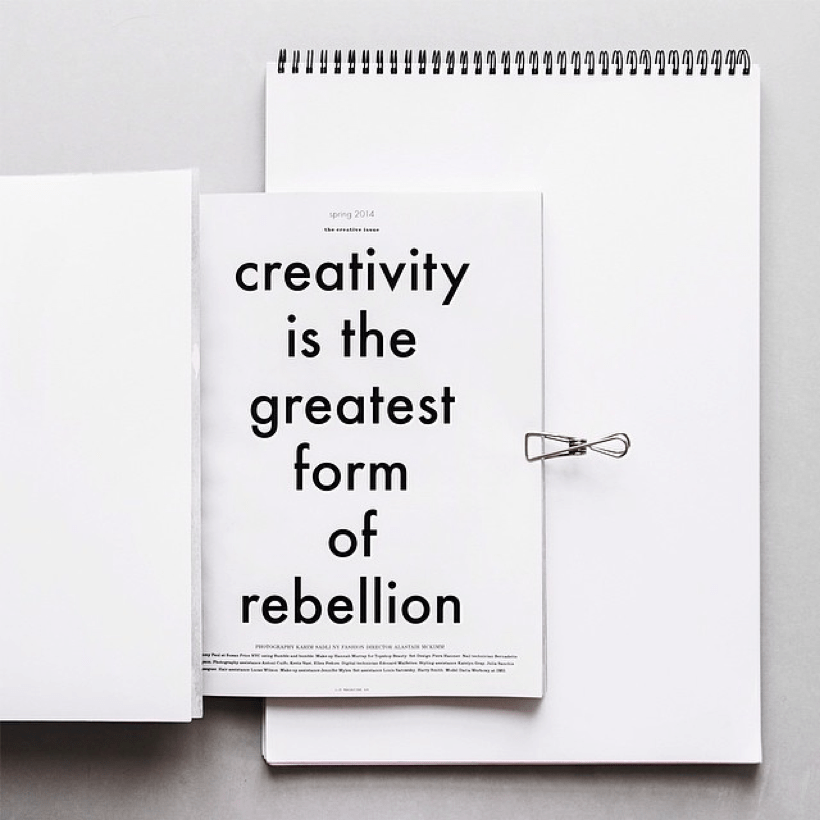 Quote about creativity and rebellion from house of rebels